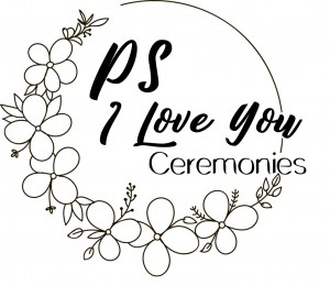 PS I Love You Ceremonies